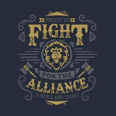 Shop Fight for the Alliance world of warcraft t-shirts designed by Typhoonic as well as other world of warcraft merchandise at TeePublic. World Of Warcraft Merchandise, Warcraft Art, Warcraft Funny, World Of Warcraft Wallpaper, Wow World, War Craft, Apple Watch Wallpaper, Architecture Quotes, Wow Art