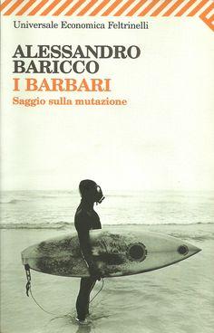 """""""I barbari. Saggio sulla mutazione"""" A. Baricco más que recomendable ^^"""