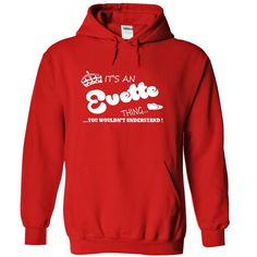 Its an Evette Thing, You Wouldnt Understand !! Name, Hoodie, t shirt, hoodies  #EVETTE. Get now ==> https://www.sunfrog.com/Its-an-Evette-Thing-You-Wouldnt-Understand-Name-Hoodie-t-shirt-hoodies-3600-Red-29521514-Hoodie.html?74430