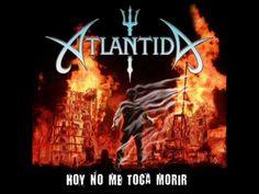 Atlantida - Hoy no me toca morir