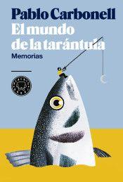 Portada de El mundo de la tarántula: Memorias