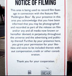 Paddington Bear - THE MOVIE. Notice of filming (much of the film takes place on Portobello Road).