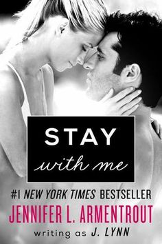Stay with Me (Wait For You, #3) by J. Lynn / Jennifer L. Armentrout