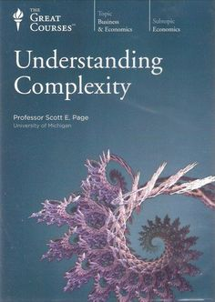 """ Understanding Complexity (Great Courses, No. 5181"" Scott E. Page"