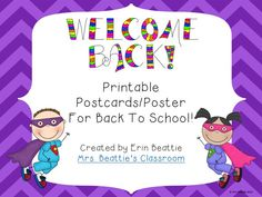 Welcome your students back to school with this poster, or use to print postcards to send in the mail. In a Superhero Theme from Mrs. Beattie's Classroom. Similar product also available as a Fan Freebie at Mrs. Beattie's Classroom Facebook page!