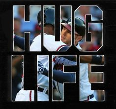 Freddie Freeman: Hug Life! ---- the braves are the baseball version of sidewinder