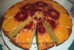 La buona cucina di Katty: Torta rovesciata all'arancia - Upside-down cake with orange