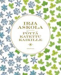 Irja Askola: Pöytä katettu kaikille, Kirjapaja