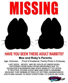 Missing: Max and Ruby's Parents - WHere the heck are they??? I only see the grandmother..lol