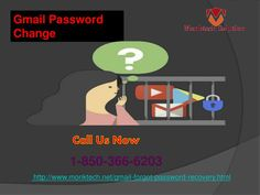 Are you willing for Gmail Password Change 1-850-366-6203? If you are willing for Gmail Password Change then you need to make contact with our team's experts who are experienced in their work and therefore they never deliver services with the errors. So, don't waste more time by going here and there, just place a call at 1-850-366-6203 where we are waiting for you to help. http://www.monktech.net/gmail-forgot-password-recovery.html