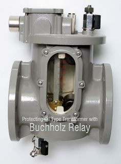 The Buchholz relay operates even on very slight faults which are just in process of developing, so that greater damage may be prevented. High Voltage, Electrical Engineering, Control Panel, Elk, Transformers, Number, Weapons Guns, Fire, Culture