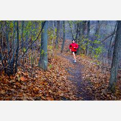 I LOVE Trail Running!!! Can't wait for the Fall when the leaves change and that cold crisp air hits you .....