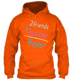 2friends + 2gether Safety Orange Sweatshirt Front