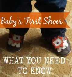 Baby's First Shoes – What You Need To Know    If you decide to have baby wear shoes when learning to walk it's important to know what type of shoe is best!