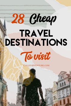 28 Cheap Travel Destinations Around The World · Call It Adventure - A list of 28 cheap travel destinations to visit in Find cheapest countries and cheap places t - Travel Advice, Travel Guides, Travel Tips, Cheap Travel, Budget Travel, Travel Themes, Travel Destinations, Travel Around The World, Around The Worlds