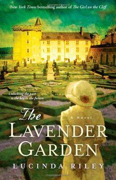 The Lavender Garden: A Novel/Lucinda Riley