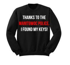 Making A Murderer Sweatshirt Fashion Slogans, Making A Murderer, Funny Tees, Custom Design, Graphic Sweatshirt, Sweatshirts, Sleeves, How To Make, Cry