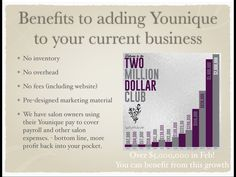 Benefits to adding Younique to your current business! Let me show you how! Email me at dawnhockin@yahoo.com ~ you are not going to believe how much this could increase your bottom line! #Beautysalon #salons #makeup #cosmetics #skincare #natural #mineralmakeup #fiberlashes www.youniqueproducts.com/susieshertzer