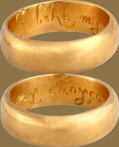 """Posy (a.k.a. posie or poesy) rings are simple bands that have been engraved with a brief phrase or poem. Popular in England and France during the 15th, 16th, and 17th centuries, they were used as wedding rings and tokens of love or friendship. This one, dating to 16th-century England, is made of gold and very sweetly states: 'I like my choyce.'"""