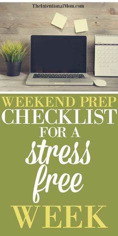 Looking for ways to make your week go smoothly? Read how this busy mom of 8 saves time, stress & money by preparing on the weekend. Includes free checklist!