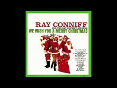 Ray Conniff & the Ray Connif Singers - We wish you a merry christmas (Full CD 192 kbps) - YouTube