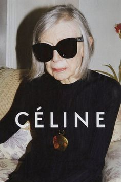 Iconic writer Joan Didion poses for Celine, Spring 2015