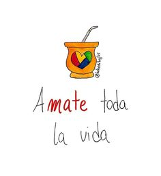 Love Mate, Yerba Mate, Word 3, Spanish Quotes, Self Esteem, Great Quotes, Lettering, Sayings, Instagram