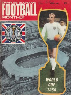 Does your Duncan Edwards issue include the slip? - A brief guide to Charles Buchan's Football Monthly - Goals and Wickets Manchester United Old Trafford, British Football, Football Football, 1966 World Cup, England Shirt, Laws Of The Game, World Cup Match, World Cup Winners