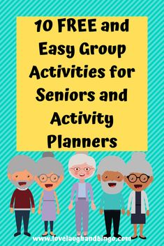 10 Easy And Free Group Activities For Seniors -