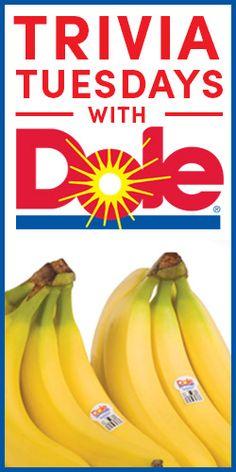 Trivia #Tuesdays With #DOLE