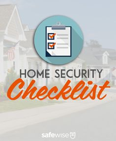 Do you know how safe your home is? Use this Home Security Checklist to find the weak spots in your home's security.