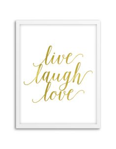 Download and print this free printable Live Laugh Love wall art for your home or office!