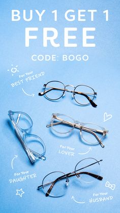 c191e13ea68 Buy one pair of eyeglass or sunglasses and get one free! Get a pair for