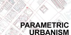 Parametric Urbanism: Singapore Workshop | MIT Department of Urban Studies and Planning