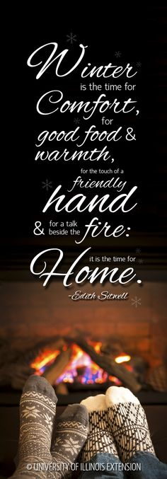 """""""Winter...is the time for HOME."""""""