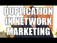 Staged - Free Video - Duplication in Network Marketing - MLM Recruiting Tips for Duplication