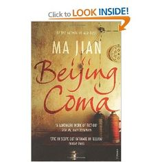 4th April - 22nd April. Beijing Coma, Ma Jian. The tragedy of Tiananmen told by a student in a coma. Overlong but brilliant.