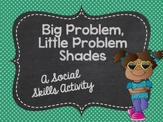 SOCIAL SKILLS!! This activity includes 60 situations in which students must determine if the problem is a big issue or a little one!!
