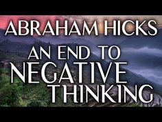 Abraham Hicks - Getting Rid of Anxiety...How to Let Go of Negative Momentum And Start Feeling Better - YouTube