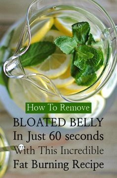 """fitnessforevertips: """" How To Remove Bloated Belly In Just 60 Seconds With This Incredible Fat Burning RecipeBy No one wants a bloated stomach as it creates a felling of discomfort. The issue cannot be removed very quickly. Thus, we will provide you. Healthy Diet Tips, Healthy Drinks, Get Healthy, Detox Drinks, Healthy Options, Eating Healthy, Healthy Food, Healthy Recipes, Health Tips For Women"""