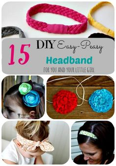15 DIY Easy-Peasy Headbands for you and your little girl!!