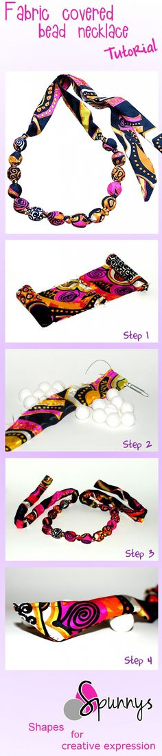 Hand knotted, fabric covered bead necklace: how to - Spunnys, going to try this with unfinished wooden beads and some 100% cotton fabric