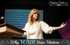 "For every woman who is called to speak or thinks she might be called to. ""Why YOUR Voice Matters"""