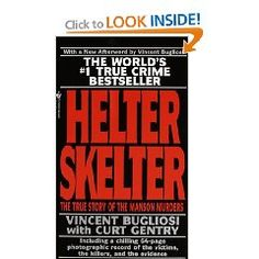 Helter Skelter..this is scary to think thier are people like him