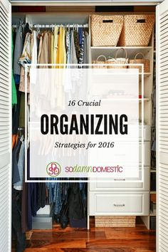 16 Crucial Tips for Organizing your home and life in 2016