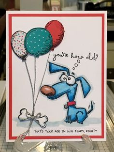 You're how old? by harleygirl50 - Cards and Paper Crafts at Splitcoaststampers