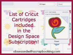 Obsessed with Scrapbooking: List of Cricut Cartridges in Design Space Subscription-Cricut Explore