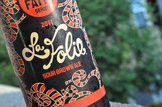 New Belgium Lips of Faith La Folie- I love it so much that I bought a keg for myself
