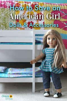 If you don't have $120 to shell out on a doll for your child here are some tips on how to save on American Girl dolls and accessories.