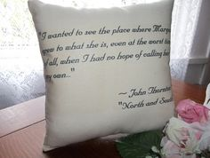 North and South quote pillow.  By Elizabeth Gaskell - Mr. Thornton